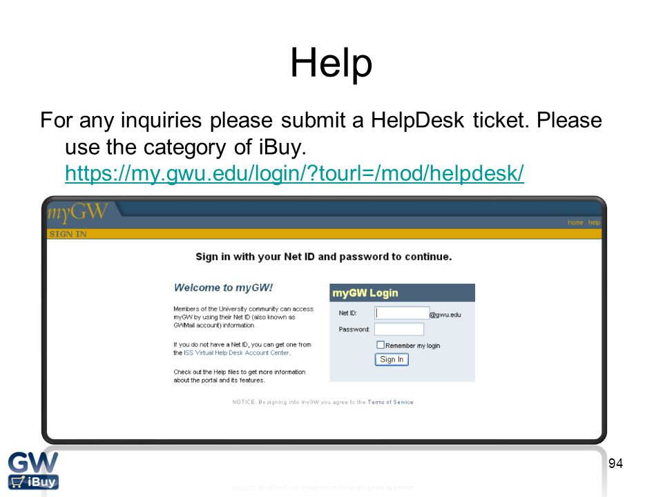Help For any inquiries please submit a HelpDesk ticket.