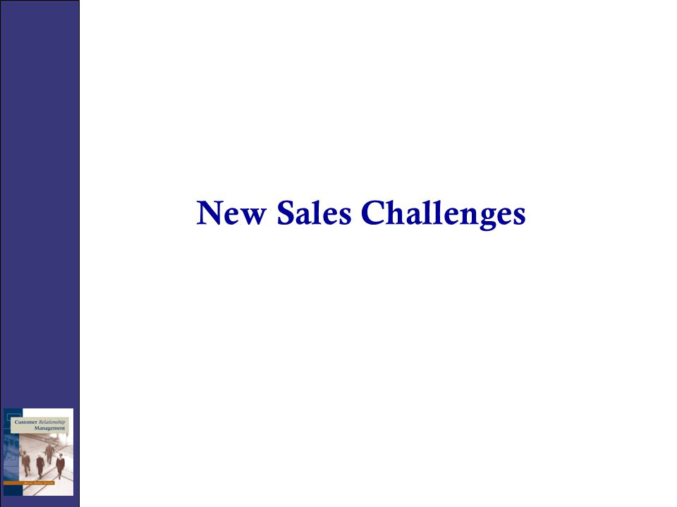 New Sales Challenges