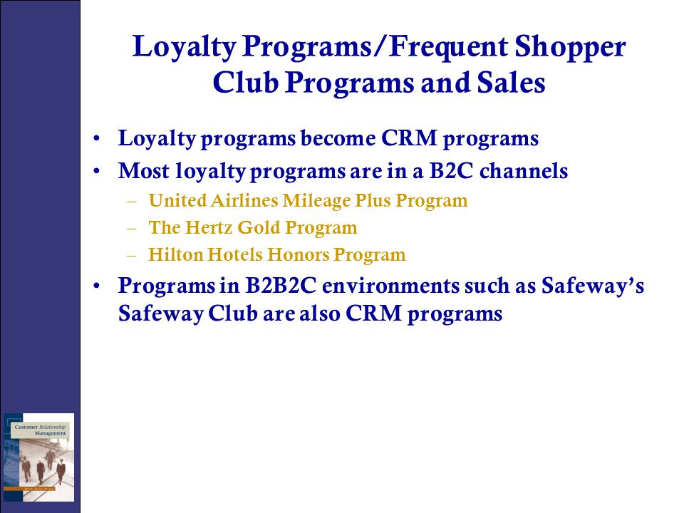 Loyalty Programs/Frequent Shopper Club Programs and Sales