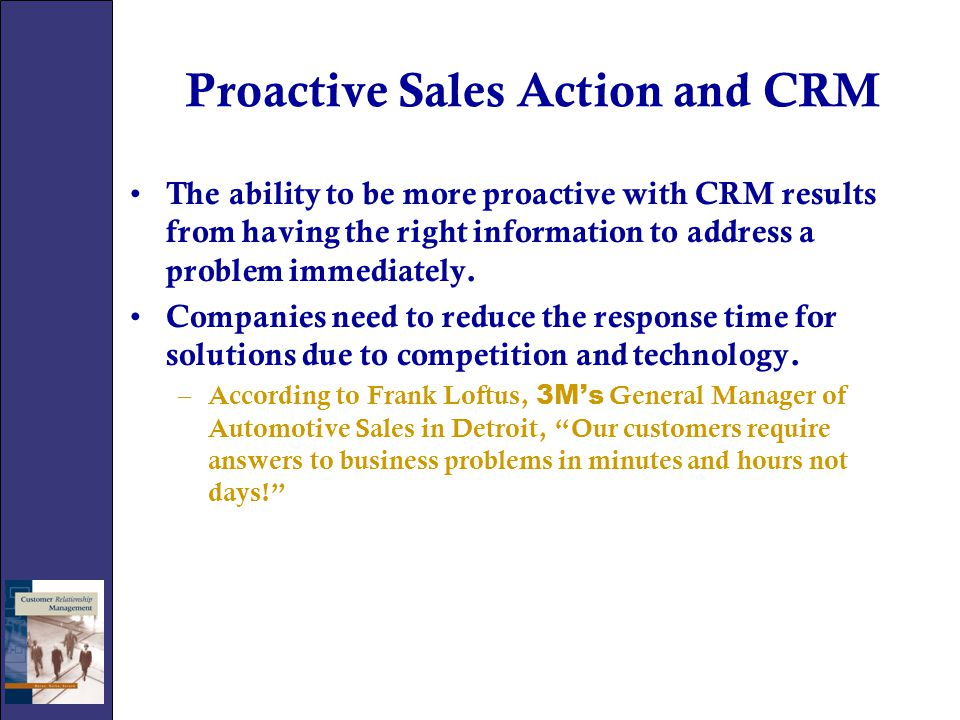 Proactive Sales Action and CRM