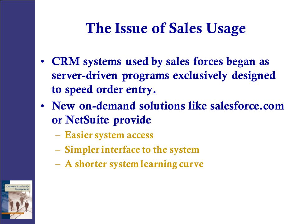 The Issue of Sales Usage