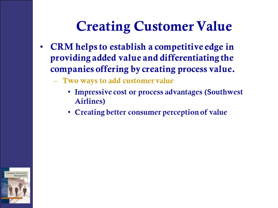 Creating Customer Value