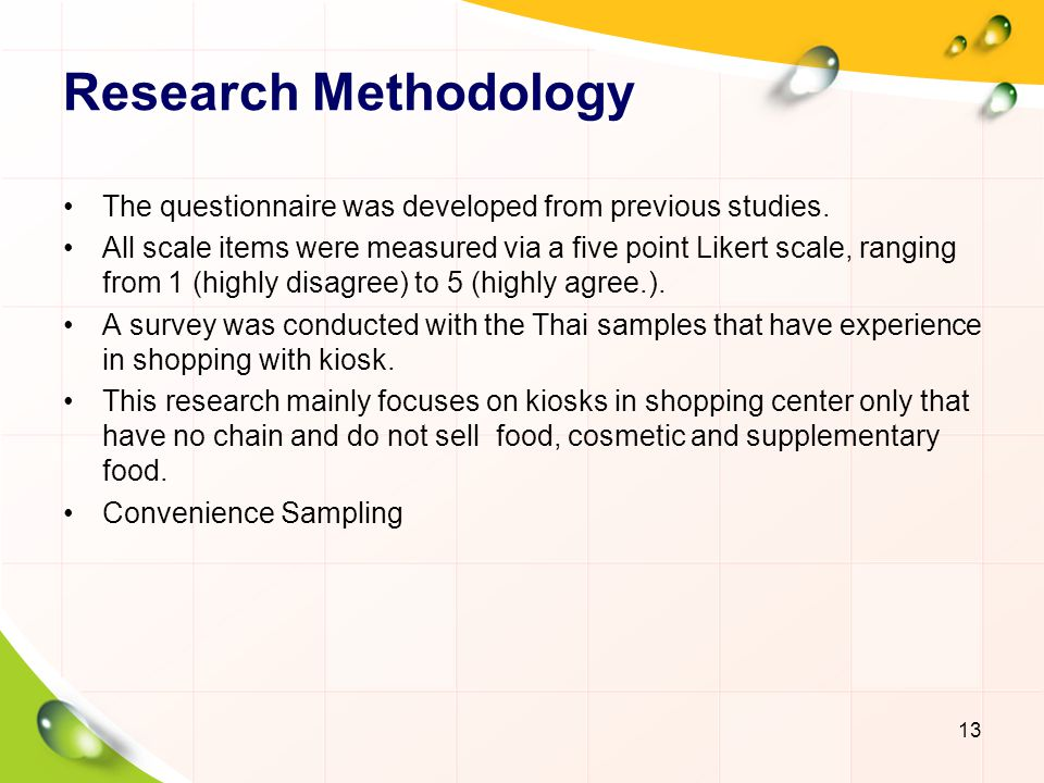 Research Methodology The questionnaire was developed from previous studies.