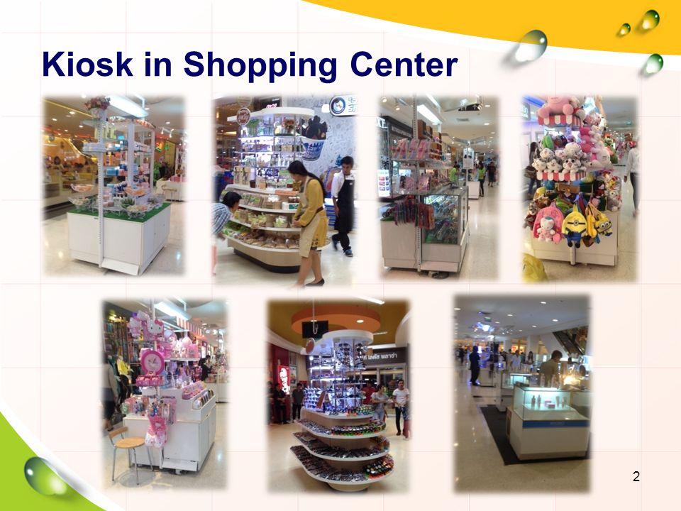 Kiosk in Shopping Center