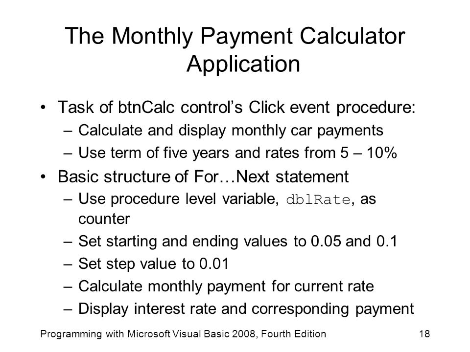The Monthly Payment Calculator Application