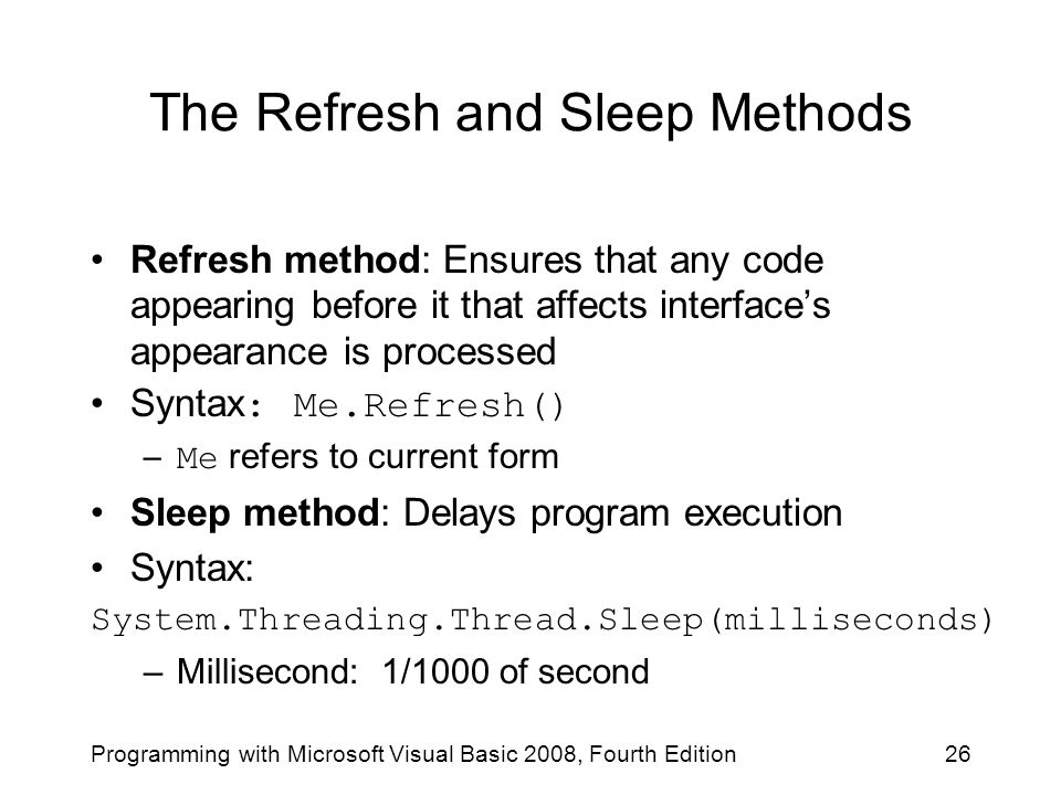 The Refresh and Sleep Methods