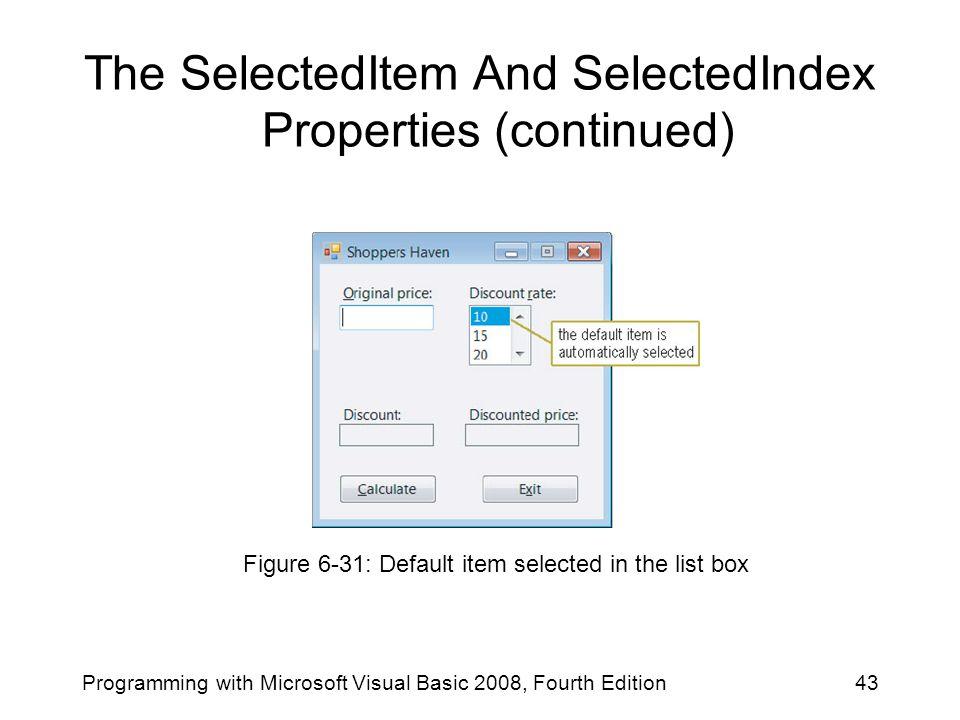 The SelectedItem And SelectedIndex Properties (continued)