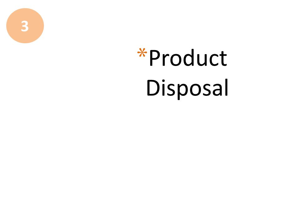 Product Disposal 3