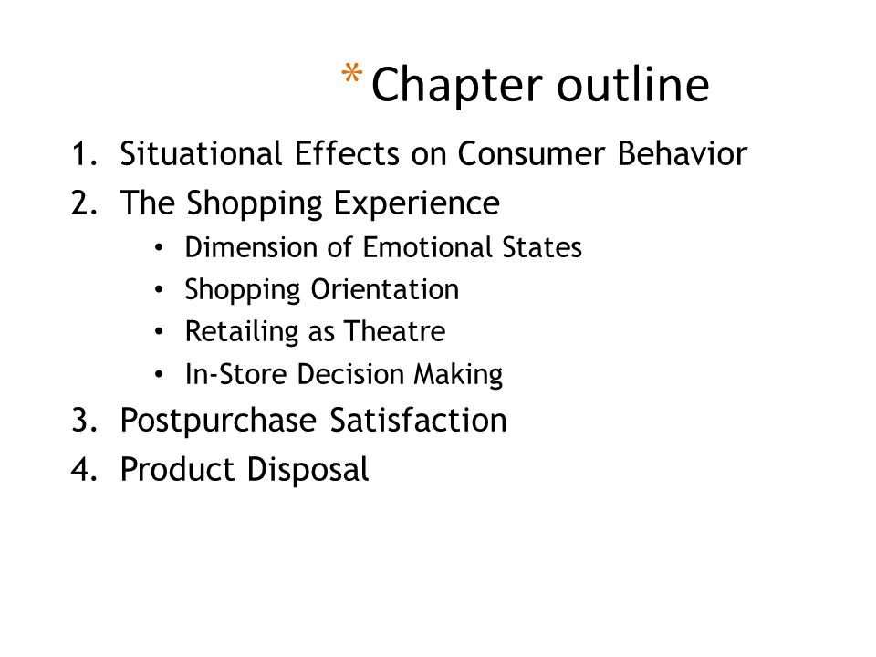 Chapter outline Situational Effects on Consumer Behavior