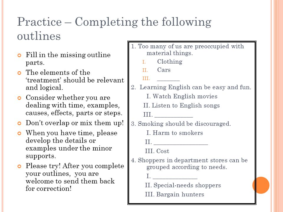 Practice – Completing the following outlines