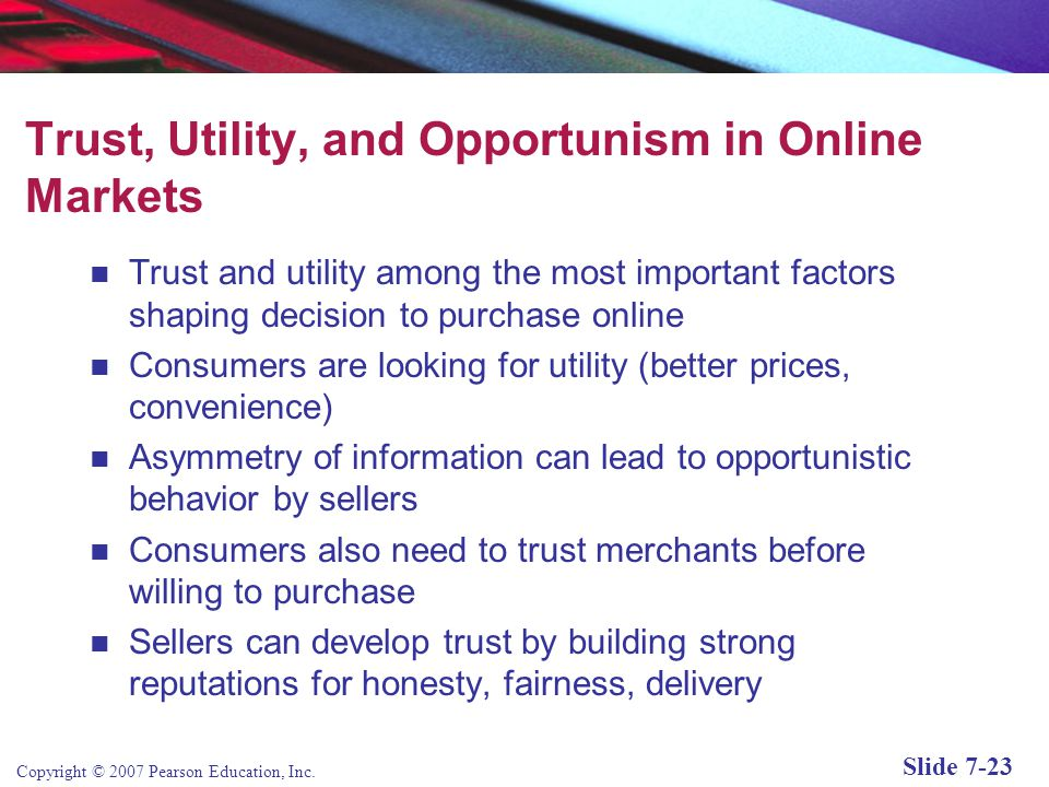 Trust, Utility, and Opportunism in Online Markets