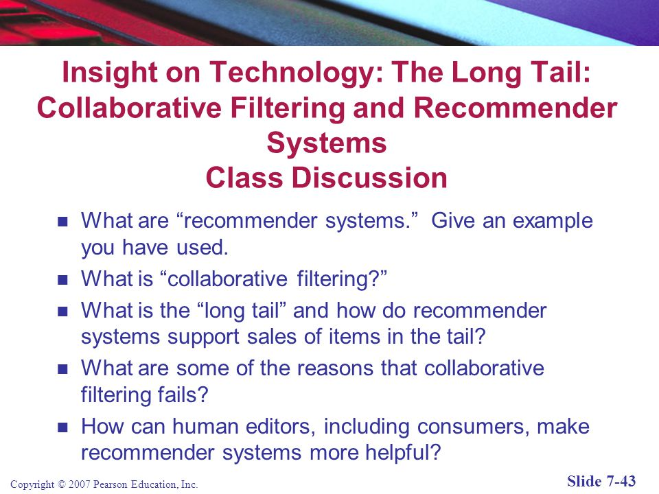 Insight on Technology: The Long Tail: Collaborative Filtering and Recommender Systems Class Discussion