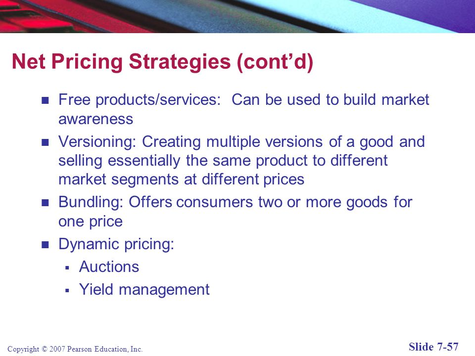 Net Pricing Strategies (cont'd)