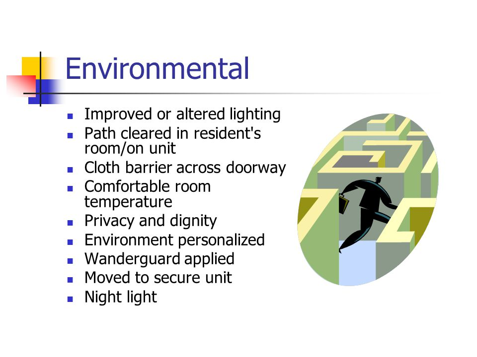 Environmental Improved or altered lighting