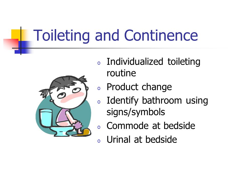 Toileting and Continence