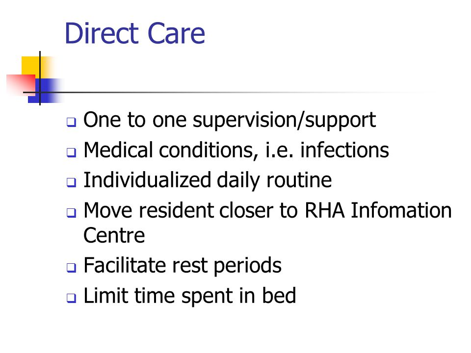 Direct Care One to one supervision/support