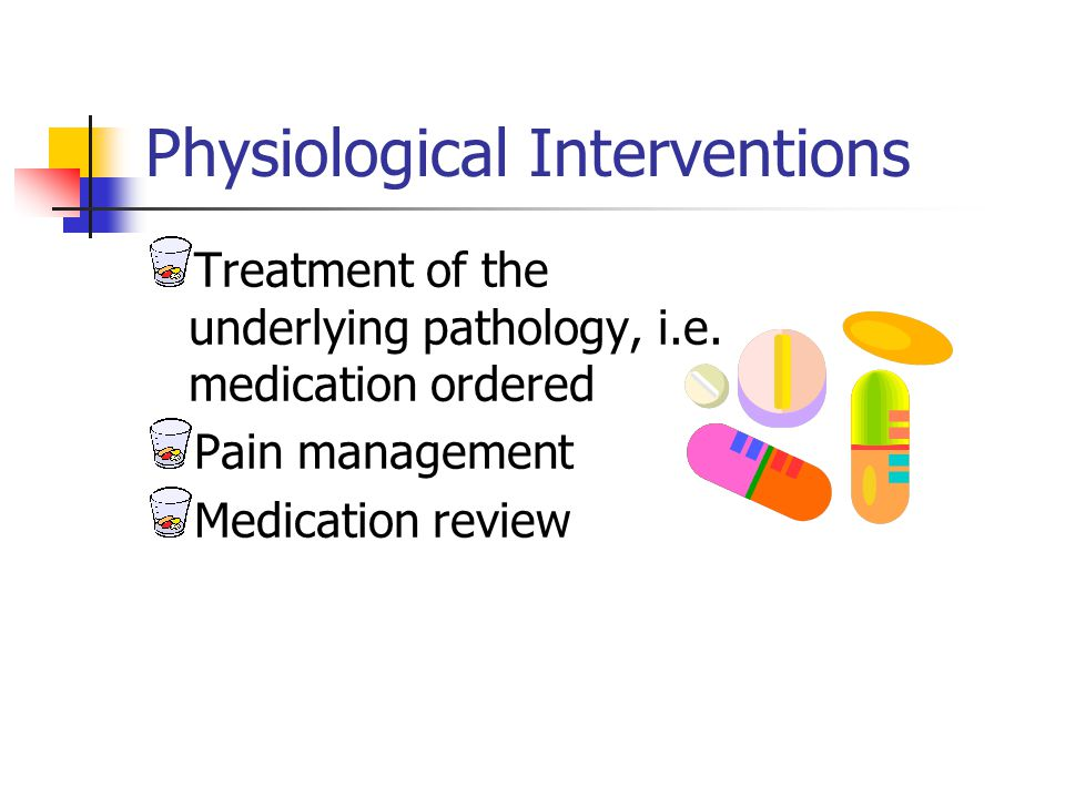 Physiological Interventions