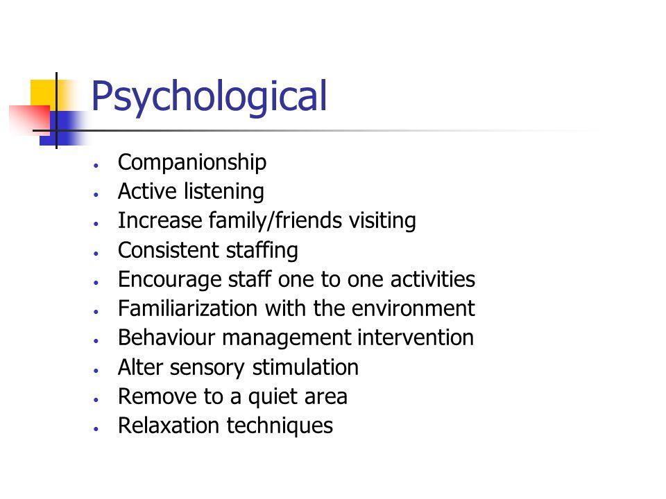 Psychological Companionship Active listening