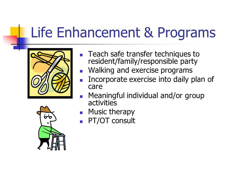 Life Enhancement & Programs