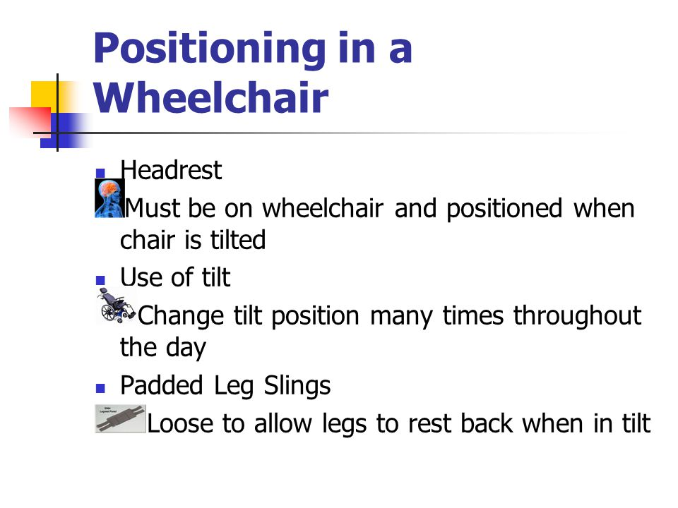 Positioning in a Wheelchair