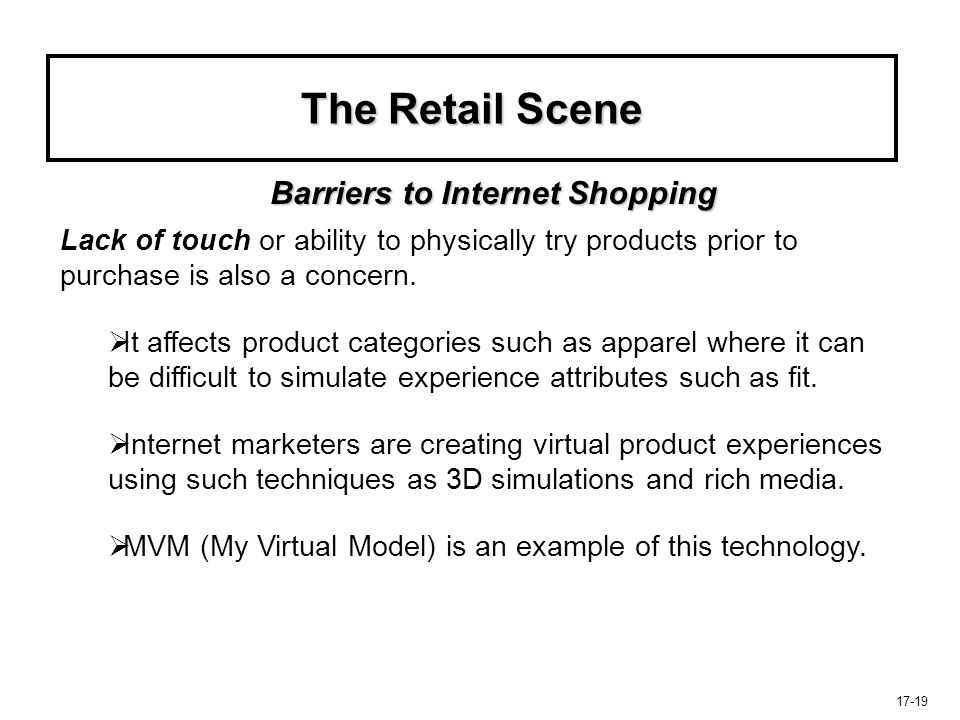 The Retail Scene Barriers to Internet Shopping
