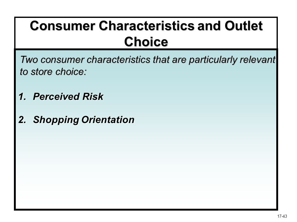 Consumer Characteristics and Outlet Choice