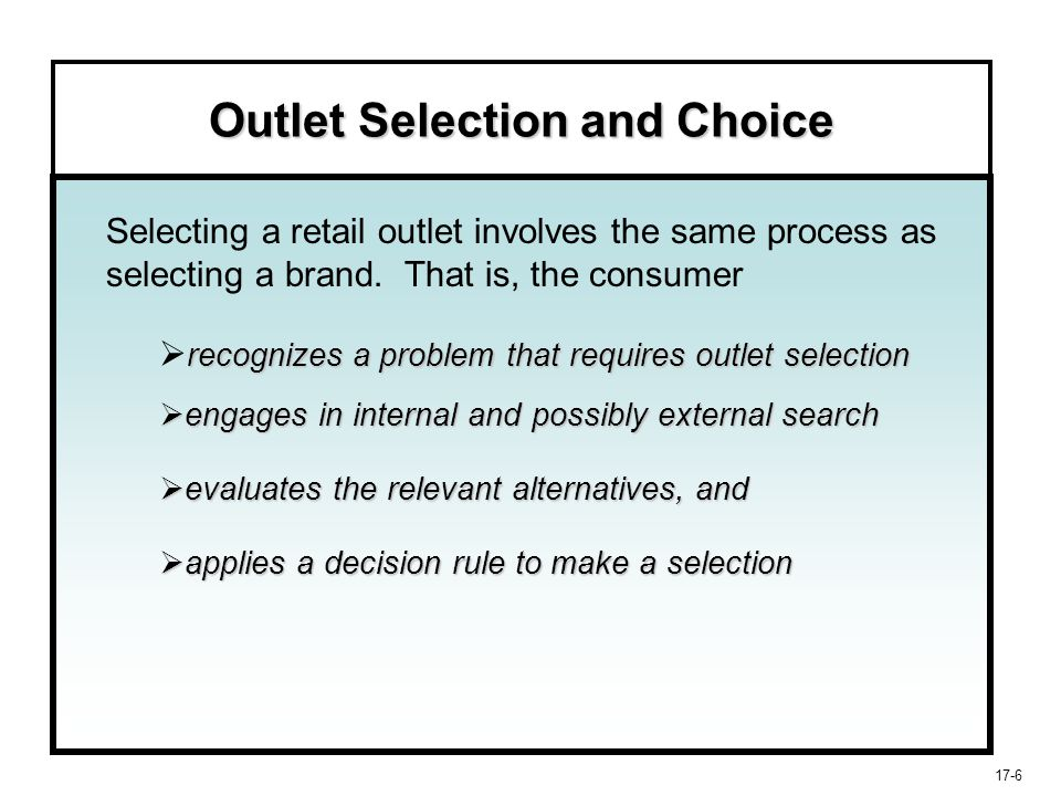 Outlet Selection and Choice