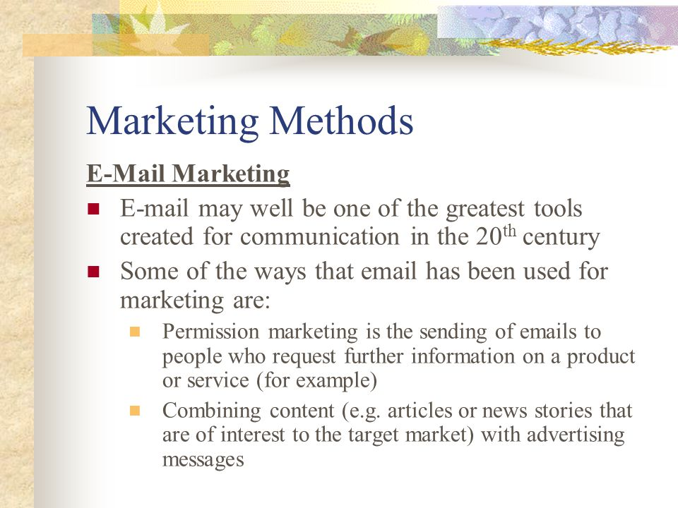 Marketing Methods E-Mail Marketing