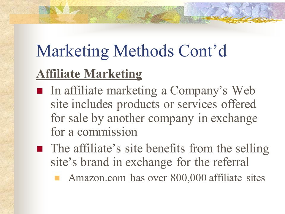 Marketing Methods Cont'd