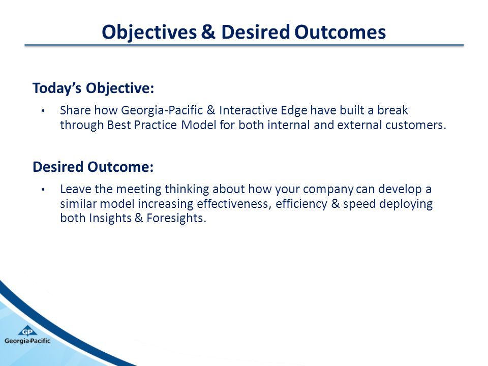 Objectives & Desired Outcomes