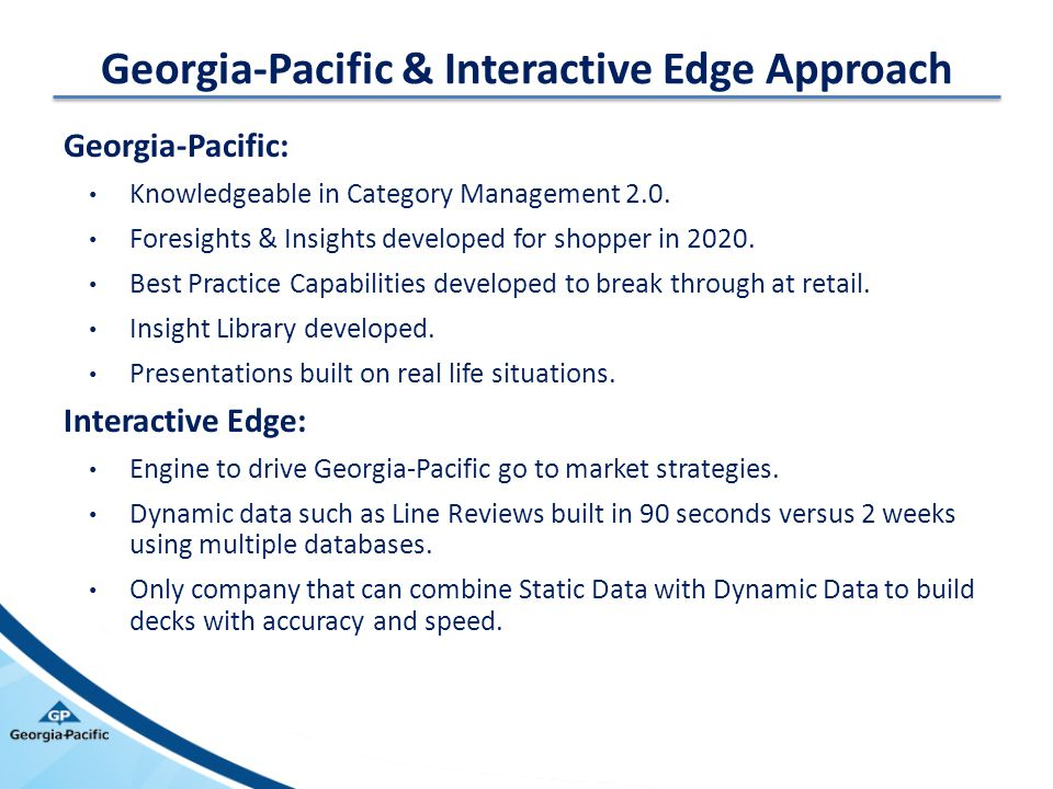 Georgia-Pacific & Interactive Edge Approach