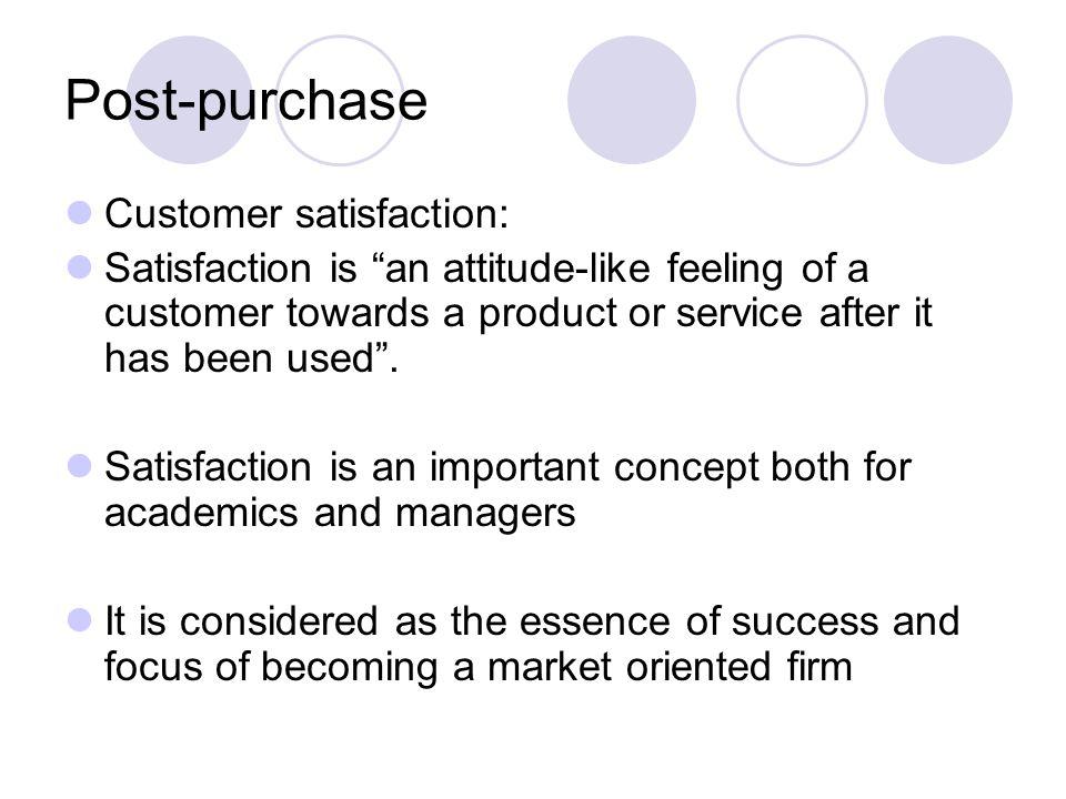 Post-purchase Customer satisfaction: