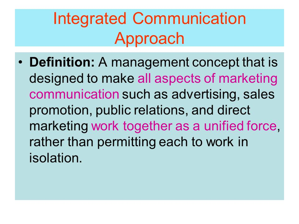 Integrated Communication Approach