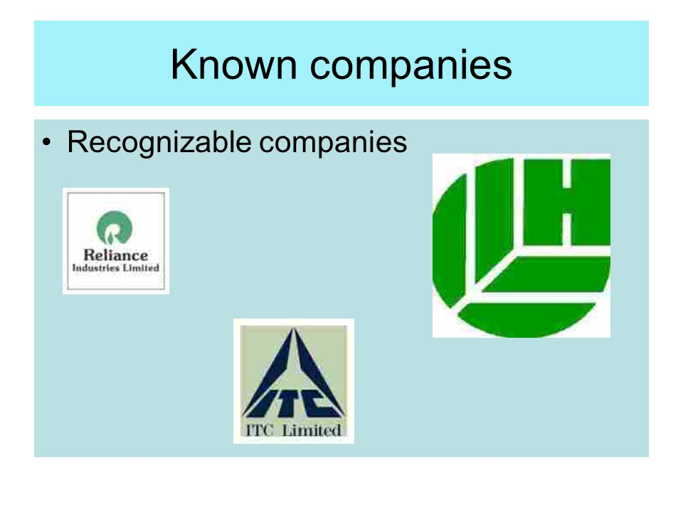 Known companies Recognizable companies