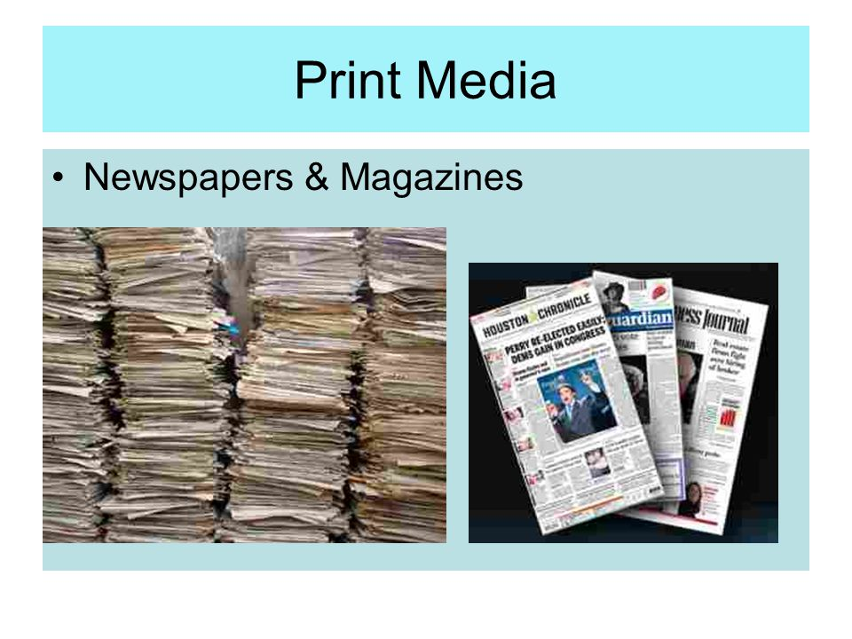 Print Media Newspapers & Magazines