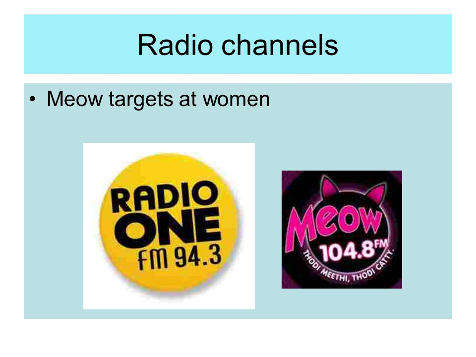 Radio channels Meow targets at women