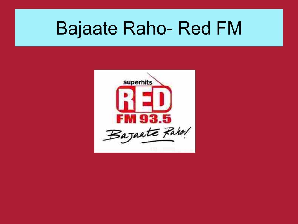 Bajaate Raho- Red FM
