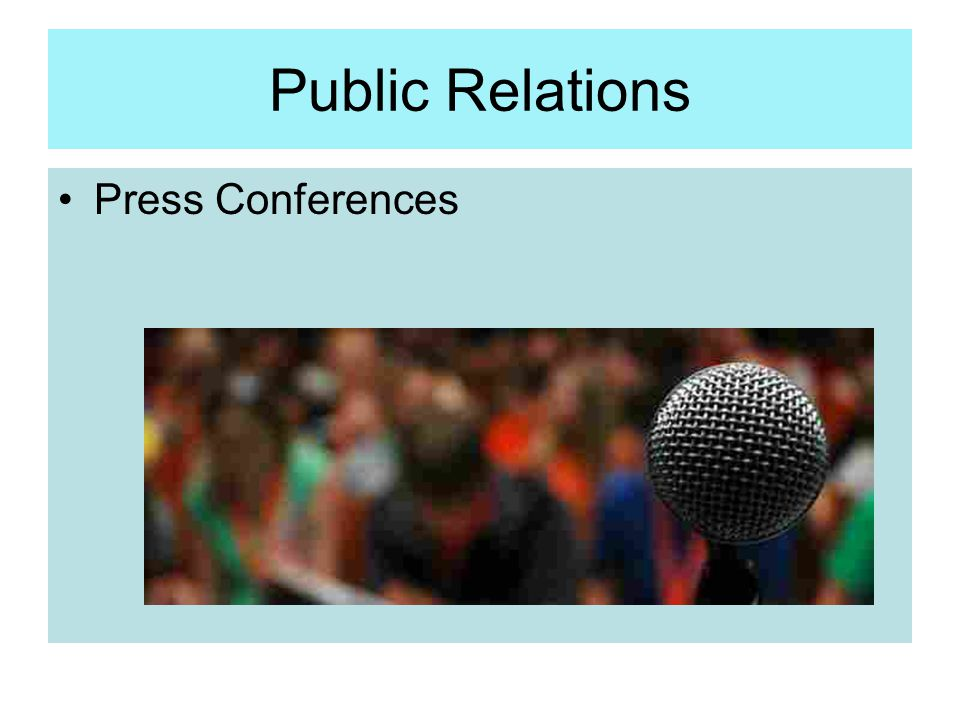 Public Relations Press Conferences