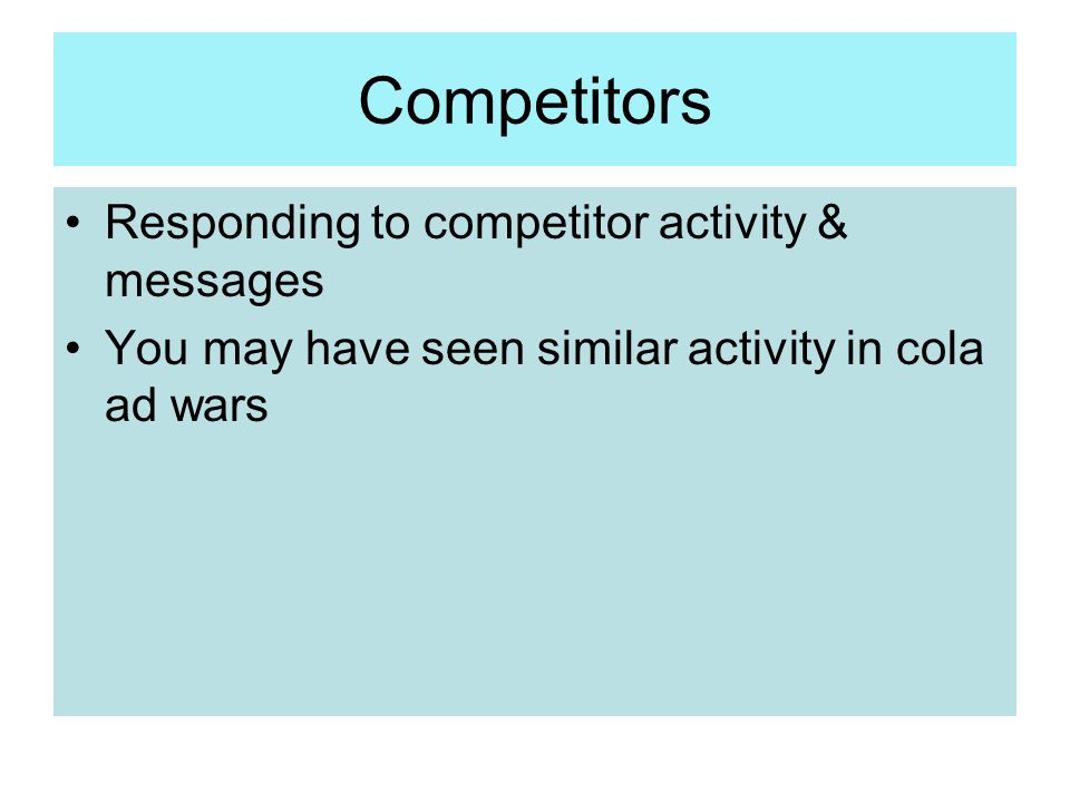 Competitors Responding to competitor activity & messages