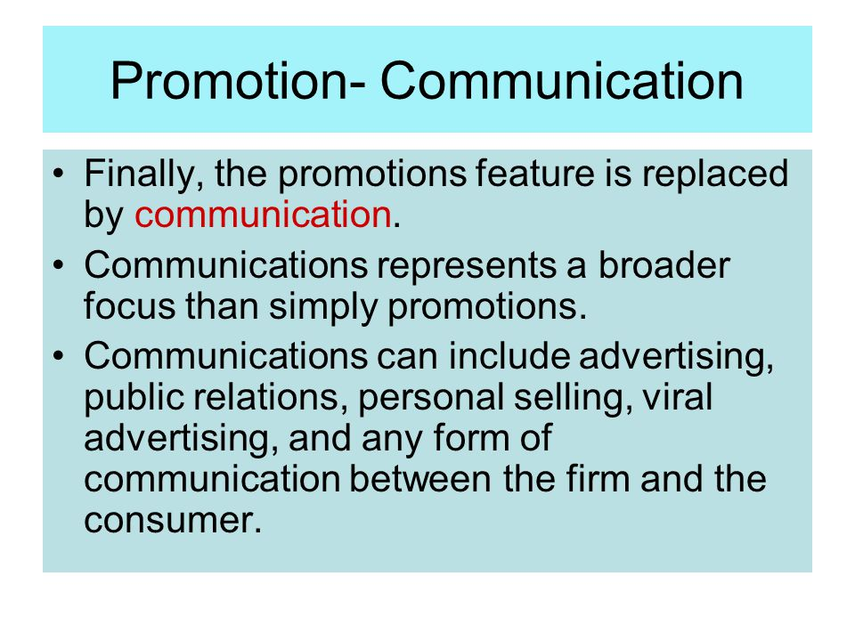 Promotion- Communication