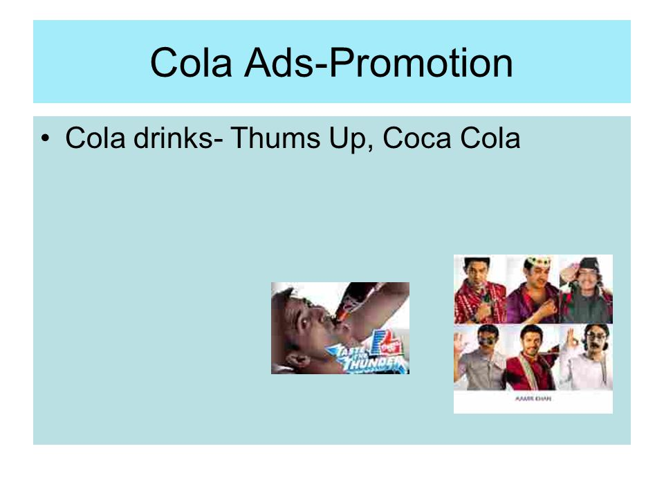 Cola Ads-Promotion Cola drinks- Thums Up, Coca Cola