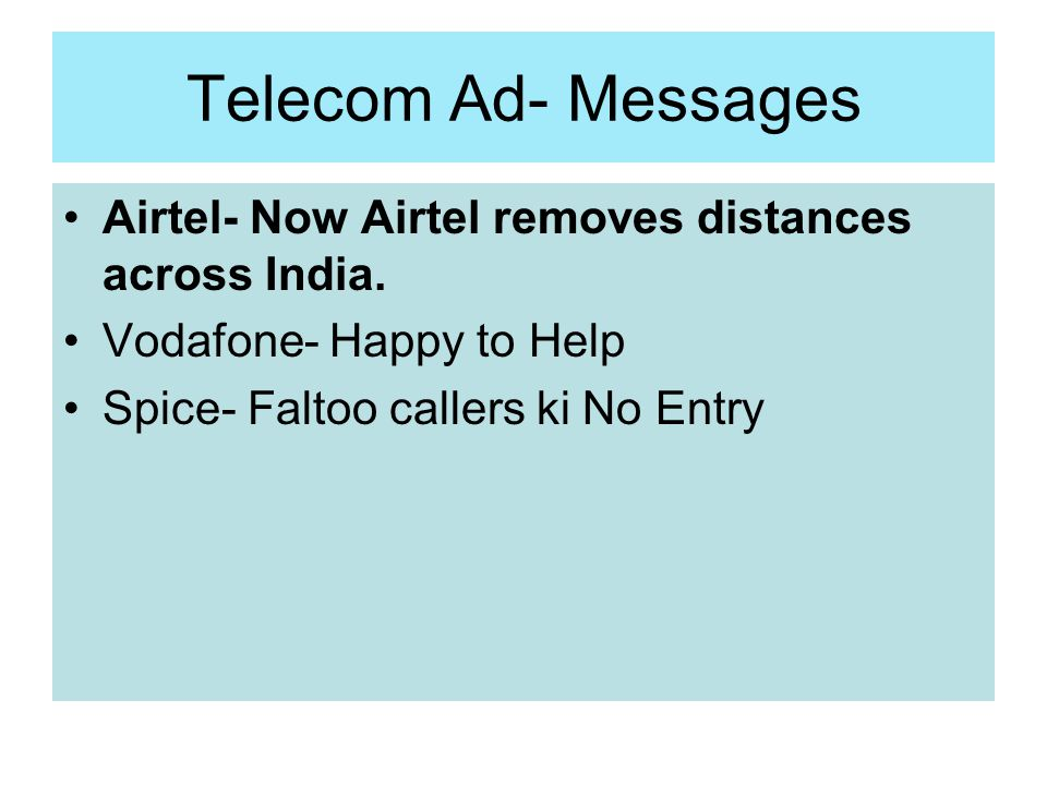 Telecom Ad- Messages Airtel- Now Airtel removes distances across India.