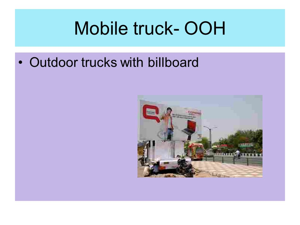 Mobile truck- OOH Outdoor trucks with billboard