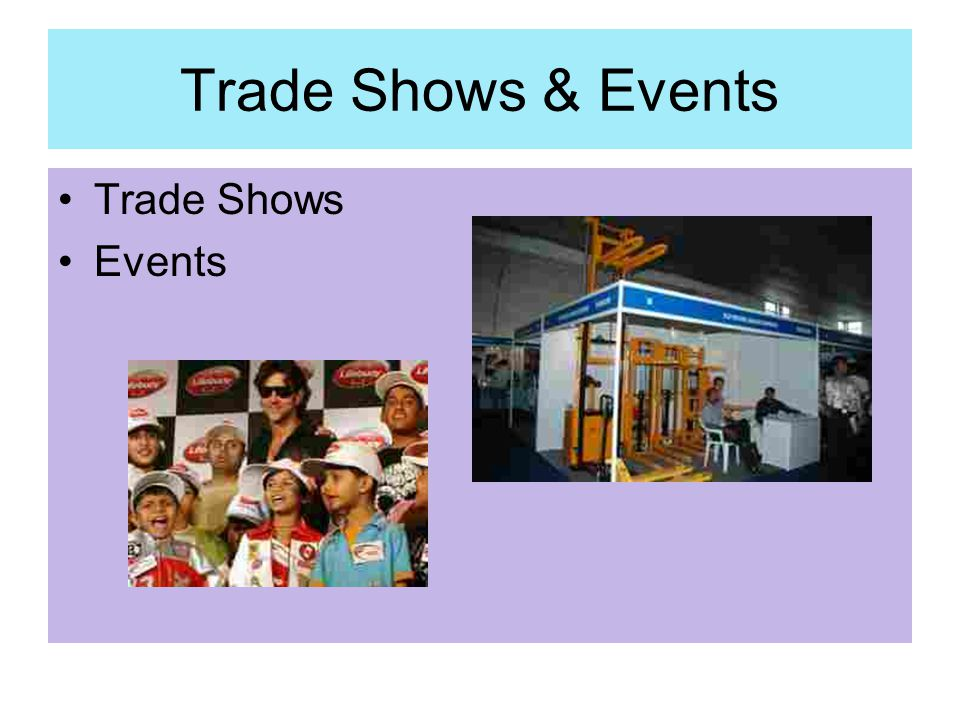 Trade Shows & Events Trade Shows Events