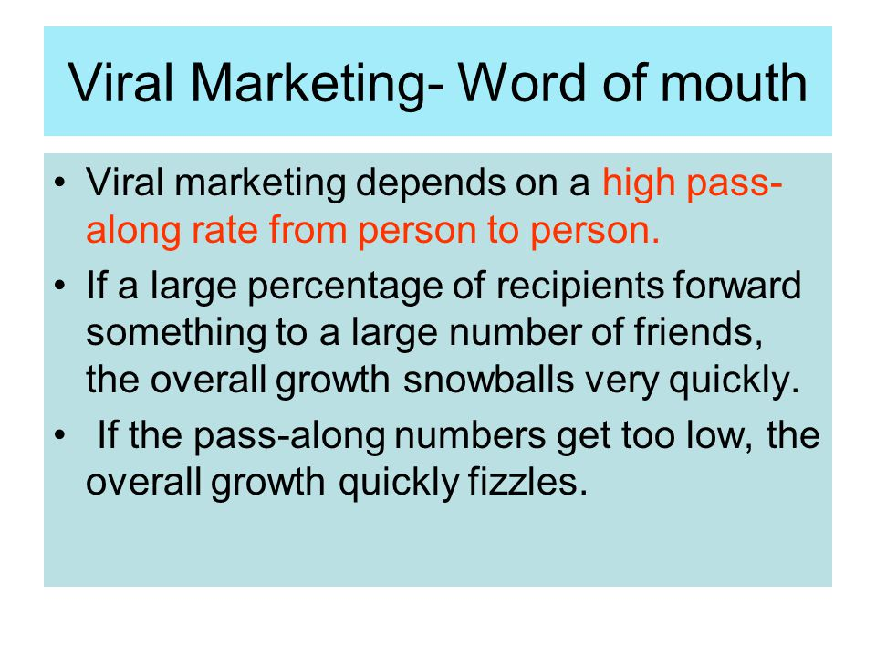 Viral Marketing- Word of mouth