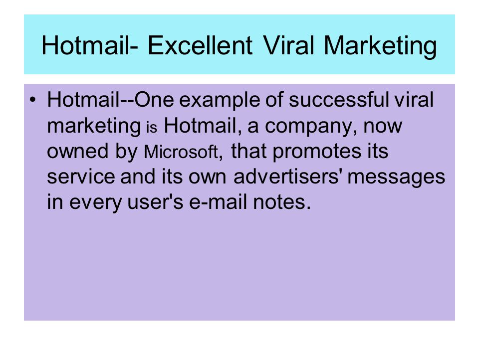 Hotmail- Excellent Viral Marketing