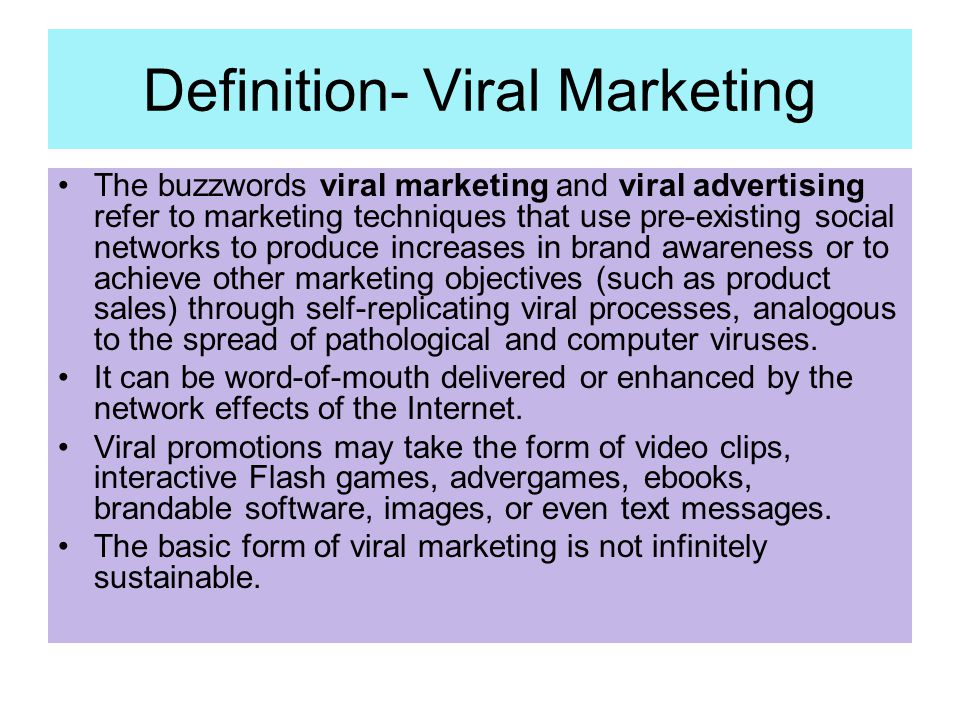 Definition- Viral Marketing