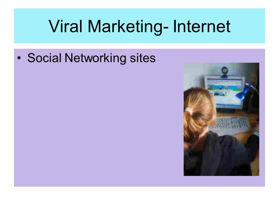 Viral Marketing- Internet