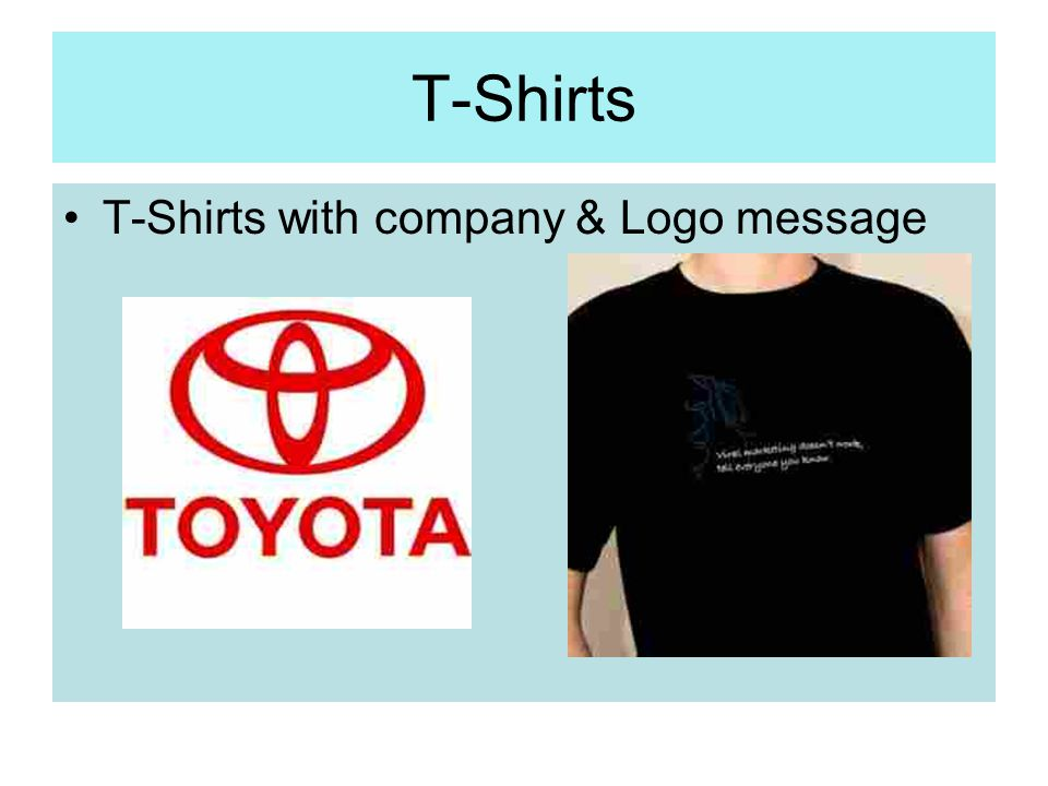 T-Shirts T-Shirts with company & Logo message