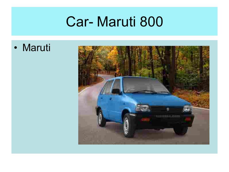 Car- Maruti 800 Maruti